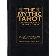 Mythic Tarot : A New Approach to Tarot Cards