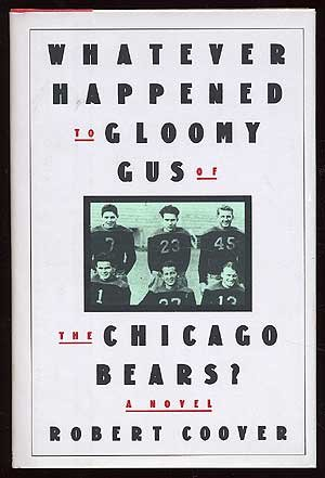 book cover of Whatever Happened to Gloomy Gus of the Chicago Bears?