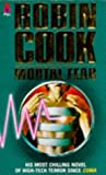 Front cover for the book Mortal Fear by Robin Cook
