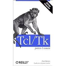 TCL/TK PRCIS ET CONCIS