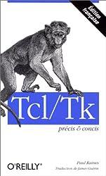 Tcl/Tk : Précis et concis