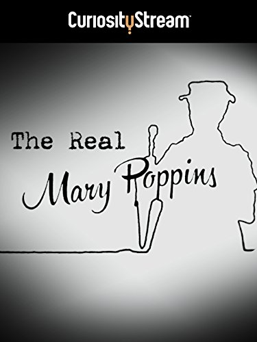 The Real Mary Poppins - Watch with CuriosityStream on Amazon Channels. Explore the fascinating relationship between author P. L. Travers and her much-loved character, Mary Poppins. This is the story of a complex woman who escaped her upbringing in rural Australia to pursue her dream of becoming a writer, reinventing herself and her past along the way.