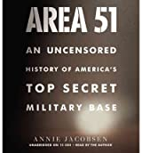 [( Area 51: An Uncensored History of America's Top Secret Military Base )] [by: Annie Jacobsen] [May-2011]