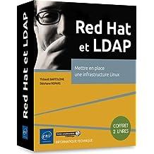 Red Hat et LDAP - Mettre en place une infrastructure Linux