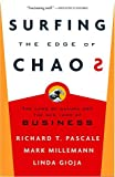 Surfing the Edge of Chaos, Richard Pascale and Mark Millemann, 0609808834