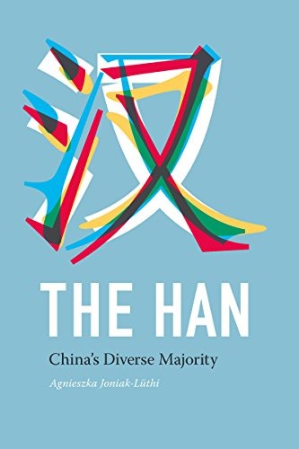 The Han: China's Diverse Majority (Studies on Ethnic Groups in China)