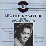 Leonie Rysanek Sings Richard Strauss (Ariadne auf Naxos/Die Agyptische Helena/Elektra/Salome/Der Rosenkavalier) (Live Performances, 1956-1978)