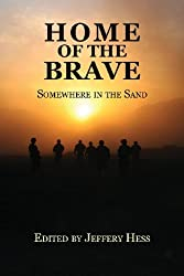 Home of the Brave: Somewhere in the Sand