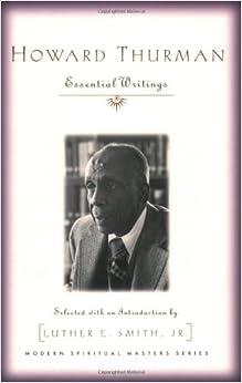 \\DOC\\ Howard Thurman: Essential Writings (Modern Spiritual Masters Series). maquina Policies Frank aspecten Epiphone fabrica