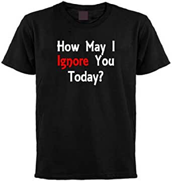 How May I Ignore You Today T-shirt (XXX-Large, Black)