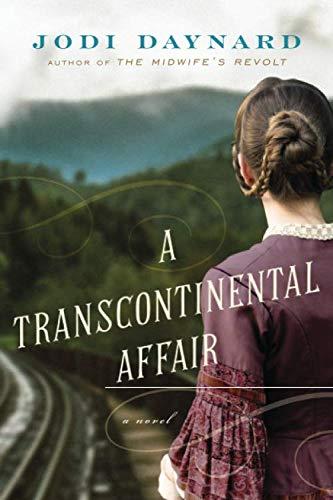 A Transcontinental Affair: A Novel