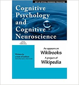 Cognitive Psychology and Cognitive Neuroscience: As Appears