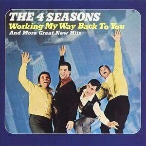 Four Seasons Working My Way Back To You Amazon Com Music