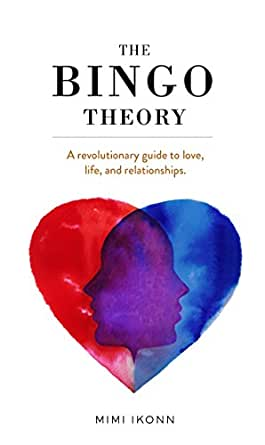 The Bingo Theory: A revolutionary guide to love, life, and ...