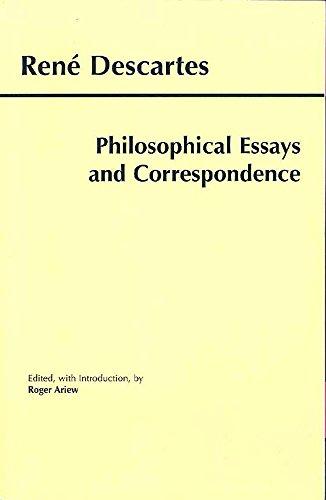 philosophical essays correspondence descartes