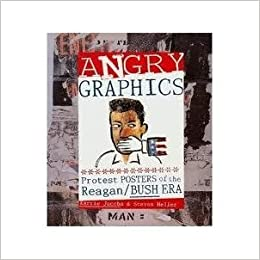 Book Angry Graphics: Protest Posters of the Reagan/Bush Era by Karrie Jacobs (1992-11-18)