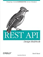 REST API Design Rulebook Front Cover