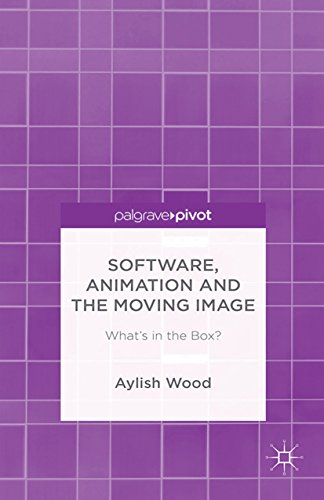 Download Software, Animation and the Moving Image: What's in the Box? Pdf