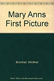 Mary Ann's First Picture by Winifred…