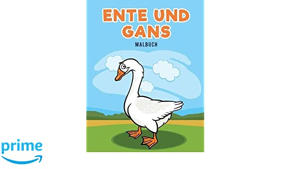Ente und Gans Malbuch (German Edition)