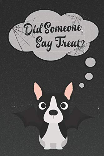 Boston Terrier Lined Notebook: A Halloween Themed Notebook For Boston Bull Terrier Lovers (Dog Halloween Notebooks and Journals) -