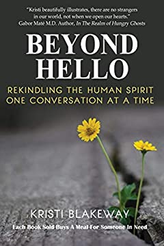 Beyond Hello: Rekindling the Human Spirit One Conversation at a Time