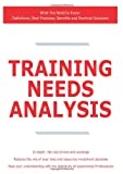 Training Needs Analysis - What You Need to Know, James Smith, 1743047916