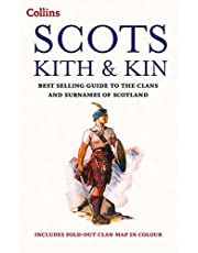 Scots Kith and Kin: Bestselling guide to the Clans and Surnames of Scotland