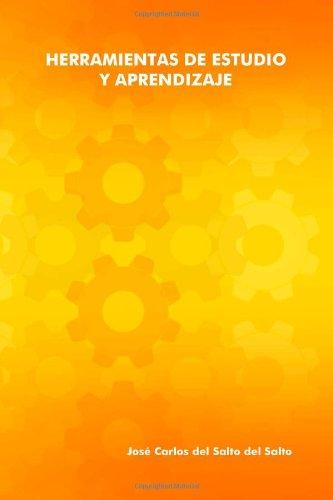 Herramientas de estudio y aprendizaje (Spanish Edition) [Carlos Del Salto] (Tapa Blanda)