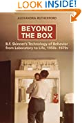 #6: Beyond the Box: B.F. Skinner's Technology of Behaviour from Laboratory to Life, 1950s-1970s