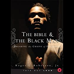 The Bible & the Black Man