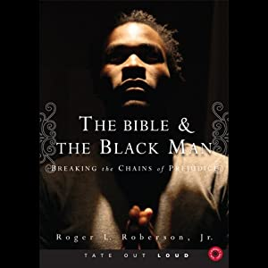 The Bible & the Black Man Audiobook