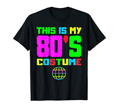 This Is My 80s Costume T-Shirt 80's 90's Party ()
