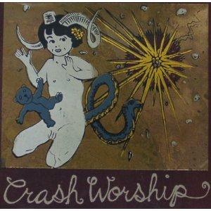 Crash Worship - !Pyru!