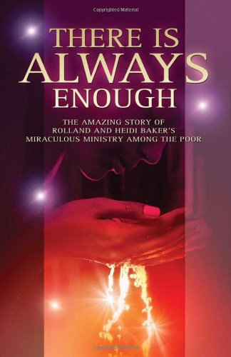 Read Online There's Always Enough: The Miraculous Move of God in Mozambique PDF