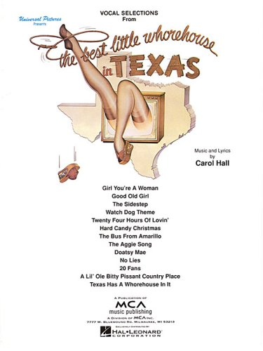 The Best Little Whorehouse in Texas: Vocal Selections