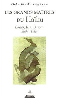 Les Grands Maîtres du Haïkus par Erik Sablé