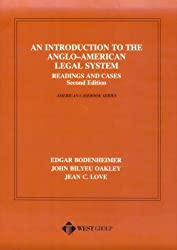 An Introduction to the Anglo-American Legal System: Readings and Cases, Second Edition (American Casebook Series)