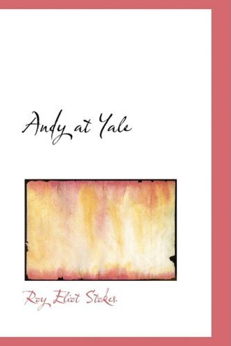 Download Andy at Yale: Or The Great Quadrangle Mystery pdf epub