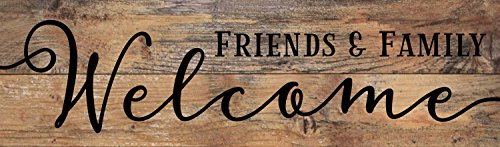 Friends & Family Welcome Black Script Word Design 7 x 24 Wood Pallet Wall Art Sign Plaque
