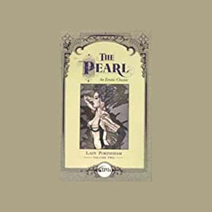 The Pearl, An Erotic Classic Hörbuch
