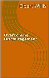 Overcoming Discouragement