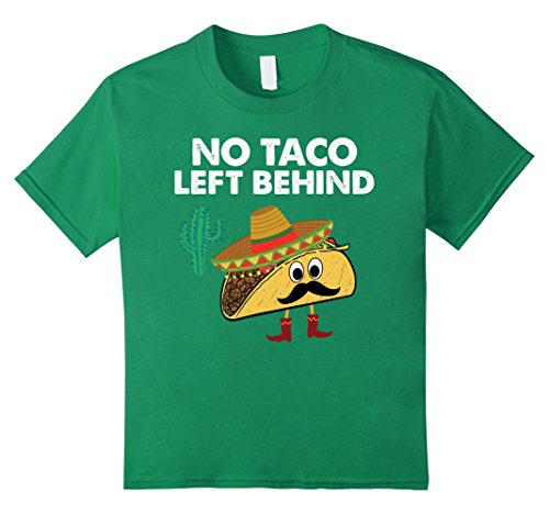 Amazon.com: Funny Cinco De Mayo T-Shirts - No Taco Left Behind Tee: Clothing