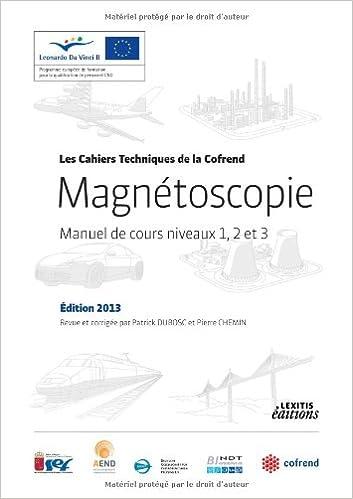 Book Magnetoscopie manuel cours niveaux 1 2 et 3 ed 2013 revue et corriges