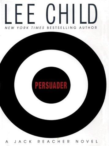 Persuader (Jack Reacher, No. 7) PDF
