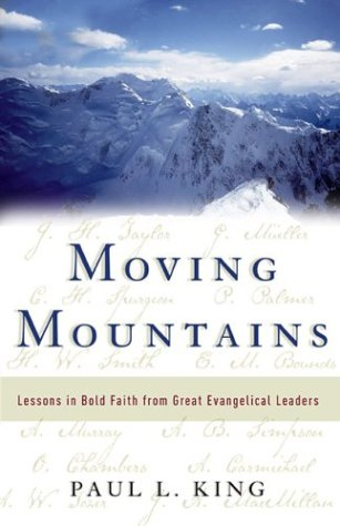 Download Moving Mountains: Lessons in Bold Faith from Great Evangelical Leaders PDF