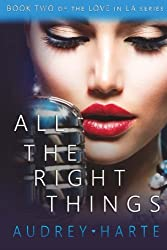 All the Right Things (Love in LA) (Volume 2)