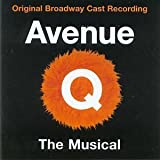 Avenue Q (Original Broadway Cast Recording) by Original Broadway Cast of Avenue Q (2003-10-07)