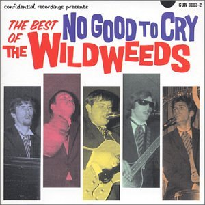 UPC 822073300326, No Good To Cry: The Best of The Wildweeds