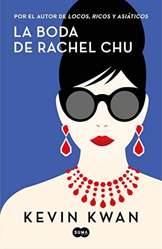 Book cover from La boda de Rachel Chu / China Rich Girlfriend (Spanish Edition) by Kevin Kwan